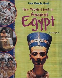 How People Lived in Ancient Egypt