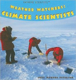 Weather Watchers: Climate Scientists