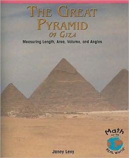 Great Pyramid of Giza: Measuring Length, Area, Volume, and Angles