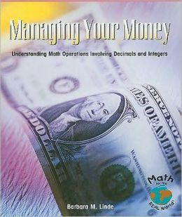 Managing Your Money: Understanding Math Operations Involving Decimals and Integers
