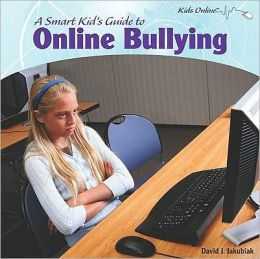 Smart Kids Guide to Online Bullying