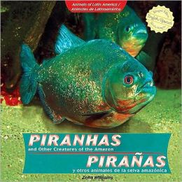 Piranas y otros animales de la selva amazonica / Piranhas and Other Creatures of the Amazon