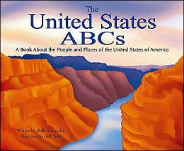The United States ABCs: A Book about the People and Places of the United States