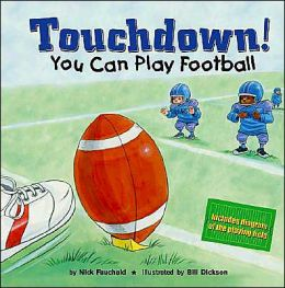 Touchdown!: You Can Play Football