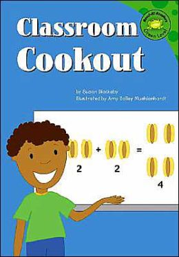 Classroom Cookout (Read-It! Readers Classroom Tales Series)