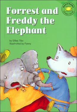 Forrest and Freddy the Elephant