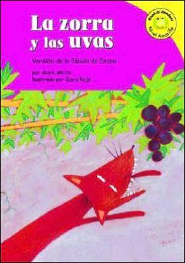 La Zorra y las Uvas: Versión de la Fabula de Esopo