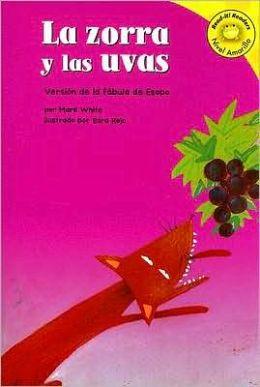 zorra y las uvas, La: Versión de la fábula de Esopo