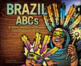 Brazil ABCs: A Book about the People and Places of Brazil