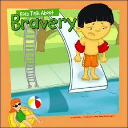 Kids Talk about Bravery