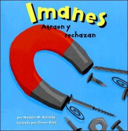 Imanes: Atraen y Rechazan