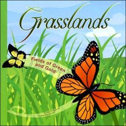 Grasslands: Fields of Green and Gold