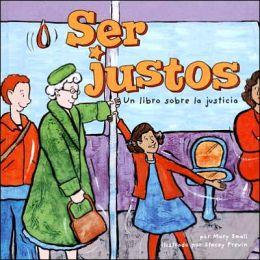 Ser Justos: Un Libro Sobre la Justicia