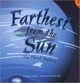 Farthest from the Sun: The Planet Neptune