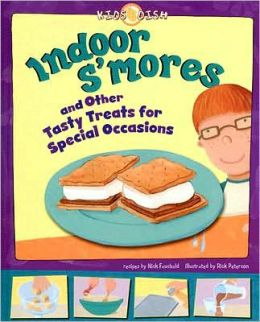 Indoor S'mores: And Other Tasty Treats for Special Occasions