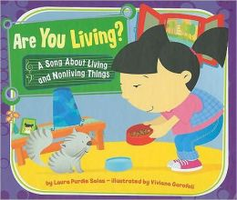 Are You Living?: A Song about Living and Nonliving Things