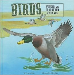 Birds: Winged and Feathered Animals