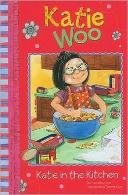 Katie in the Kitchen (Katie Woo Series)