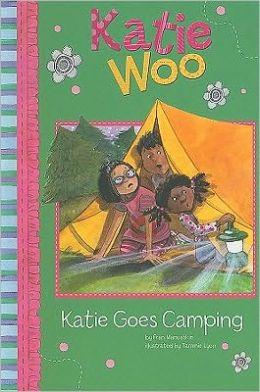 Katie Goes Camping (Katie Woo Series)
