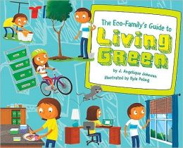 The Eco-Family's Guide to Living Green