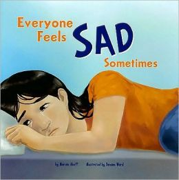 Everyone Feels Sad Sometimes