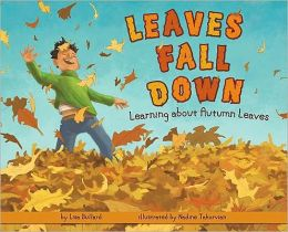Leaves Fall Down: Learning about Autumn Leaves