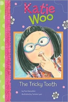 The Tricky Tooth (Katie Woo Series)