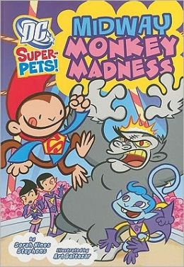 Midway Monkey Madness (DC Super-Pets Series)
