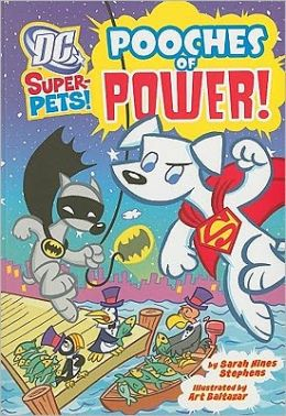 Pooches of Power! (DC Super-Pets Series)