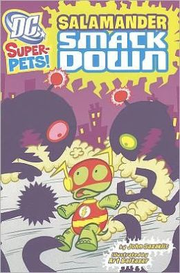 Salamander Smackdown (DC Super-Pets Series)