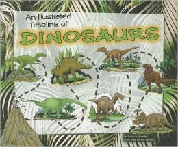Illustrated Timeline of Dinosaurs, An