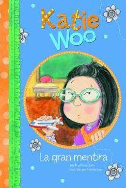 La gran mentira (Katie Woo Series)