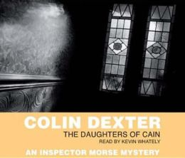 The Daughters of Cain (Inspector Morse Series #11)