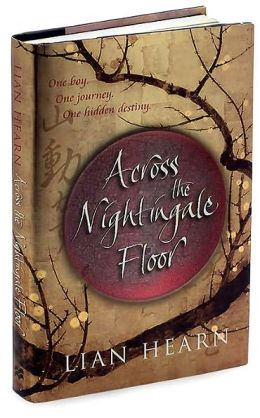Across the Nightingale Floor (Tales of the Otori Series #1)