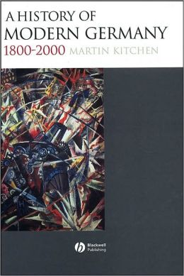 A History of Modern Germany: 1800-2000