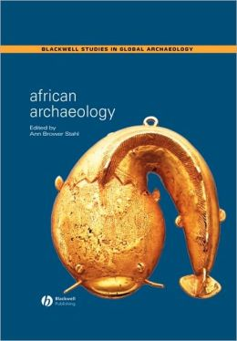 African Archaeology: A Critical Introduction