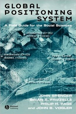 Global Positioning System: A Field Guide for the Social Sciences