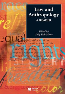 Law and Anthropology: A Reader (Anthologies in Social and Cultural Anthropology Series)