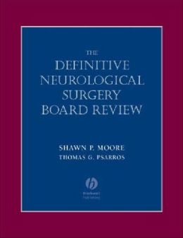 Definitive Neurological Surgery Board Review