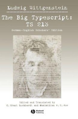 The Big Typescript, German English Scholars' Edition: TS 213