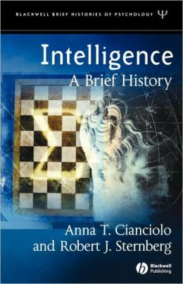 Intelligence: A Brief History