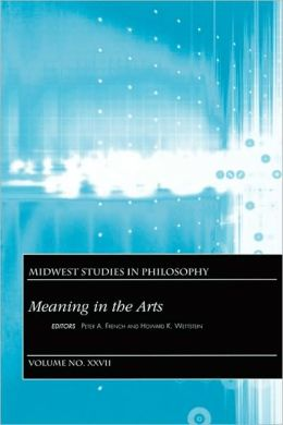 Midwest Studies in Philosophy, Meaning In The Arts