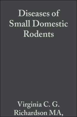 Diseases of Small Domestic Rodents