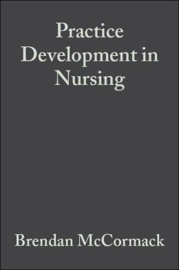 Practice Development in Nursing