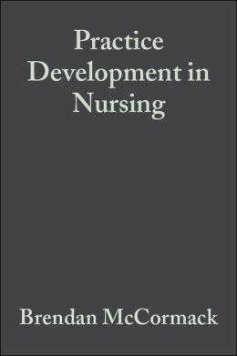 Practice Development in Nursing