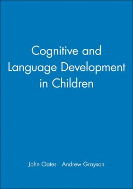 Cognitive and Language Development in Children (Child Development Series)