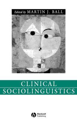 Clinical Sociolinguistics