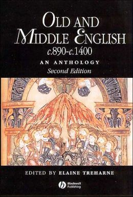 Old and Middle English C.890-C.1400: An Anthology