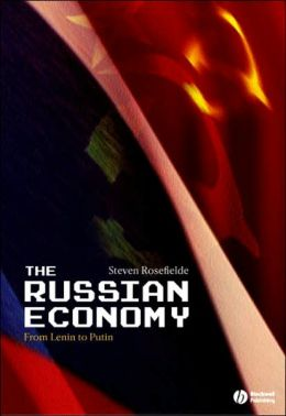 Russian Economy: From Lenin to Putin