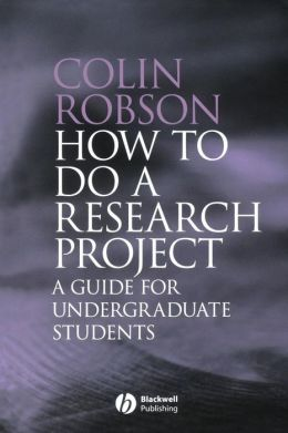 How to Do a Research Project: A Guide for Undergraduate Students